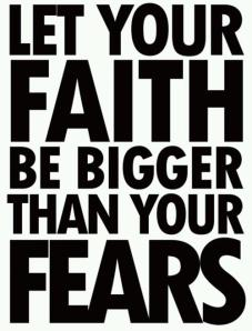 faith-bigger-than-fears
